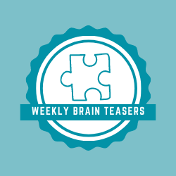 Weekly Brain Teasers